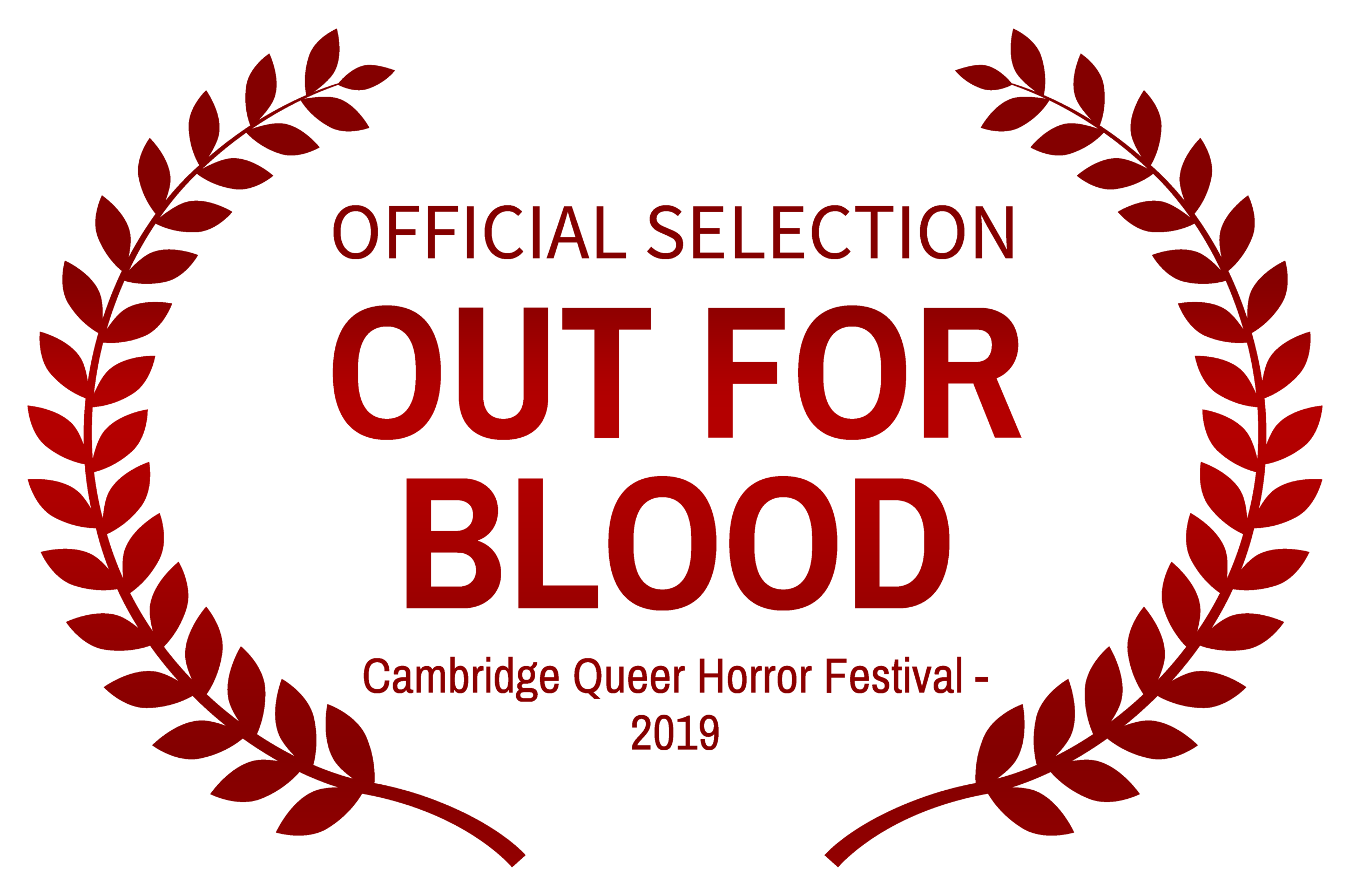 OFFICIALSELECTION-OUTFORBLOOD-CambridgeQueerHorrorFestival-2019_RED.png