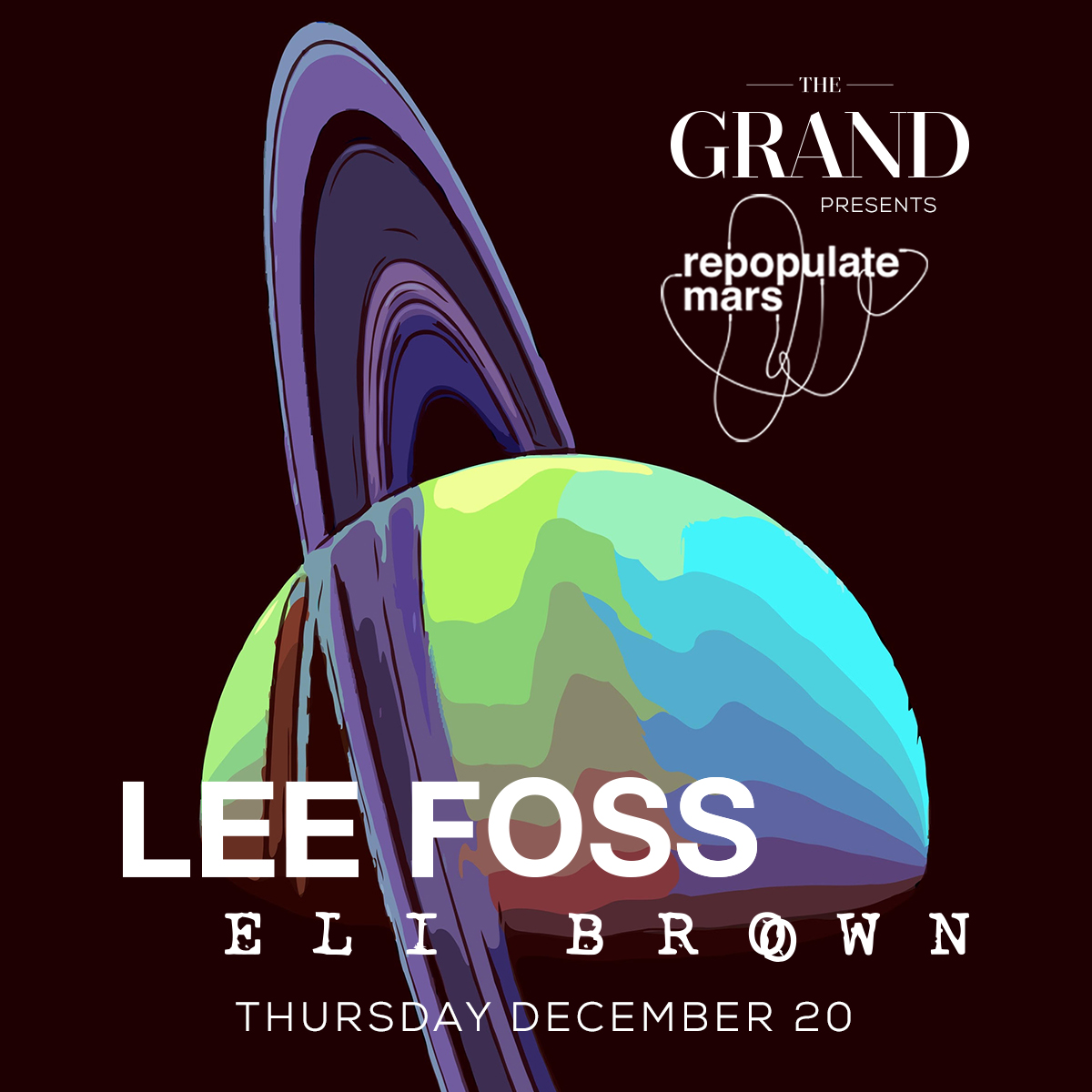 Tickets - The Grand Boston58 Seaport Blvd. Suite 300Boston, Massachusetts02210Lineup:Lee FossEli Brown