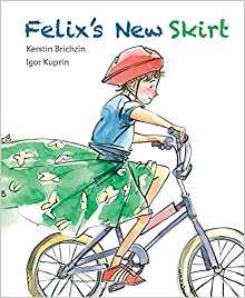 felix's new skirtby kerstin Brichzin & igor kuprin - Felix likes to wear skirts. He thinks they're fun--plus he likes the way his legs move in them. His family doesn't mind, but that's not the case for Felix's classmates. Their merciless teasing makes him want to give up school for good. Can Felix's parents come up with a way to validate Felix's expression, while also teaching the other children a lesson in acceptance? A timely picture book that tackles themes of empathy and tolerance in a world where it's tough to be different.
