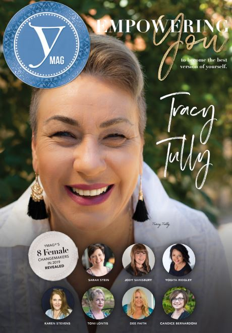 YMag's recent article on Tracy - Featured as one of the top 8 changemakers for 2019, Tracy talks to Susannah Pask on how she is helping women change for the better.