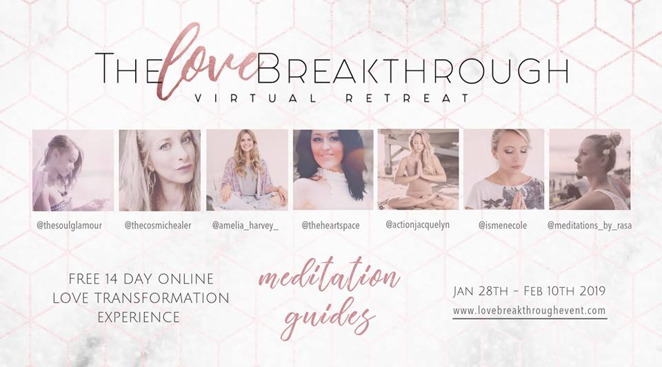 The love Breakthrough retreat - I was a featured meditation guide for the online retreat for conscious women ready to be free of their love blocks and create lasting love.