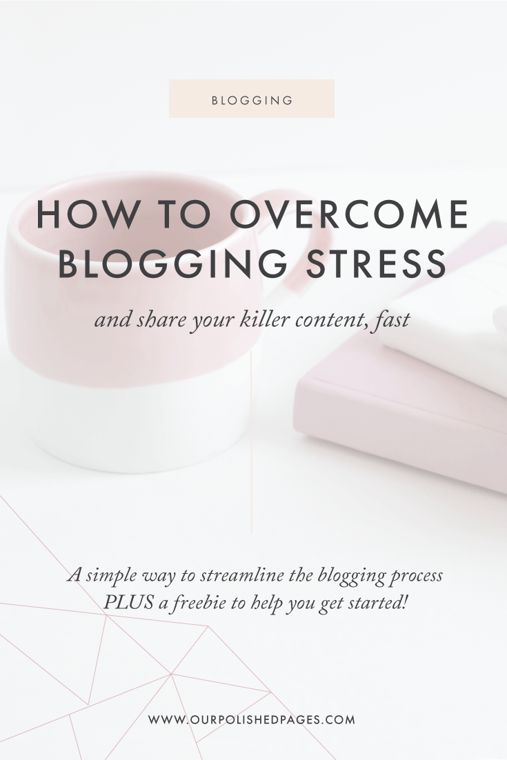 How-to-overcome-blogging-stress-and-share-your-killer-content-fast.png