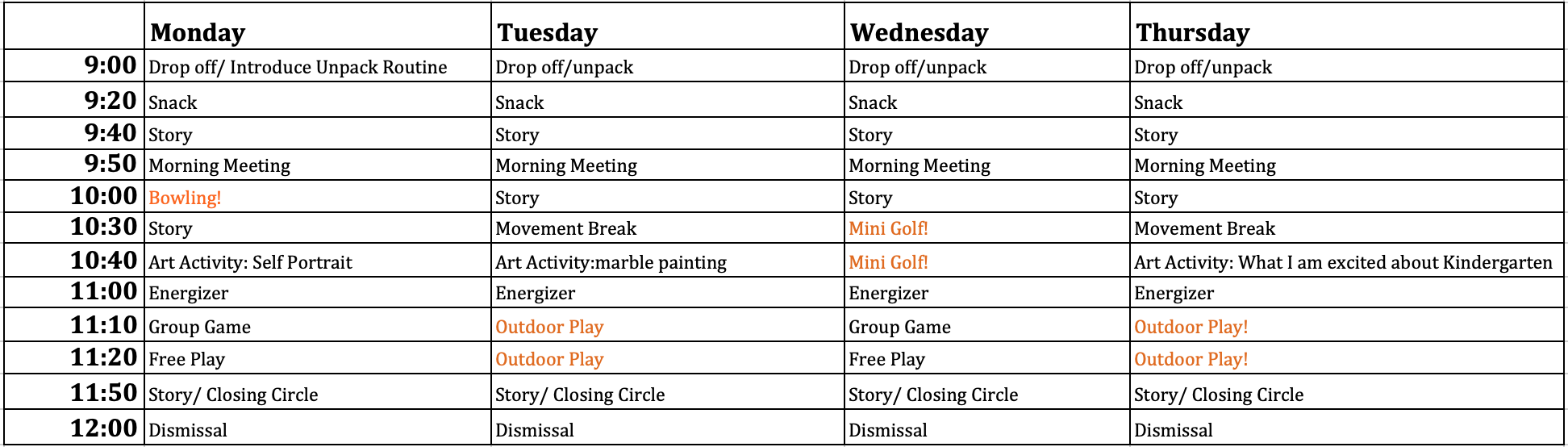 * Please note this is a sample schedule and is subject to change. Based on the day, children will engage in tennis, outdoor play, bowling, and mini golf on the property!