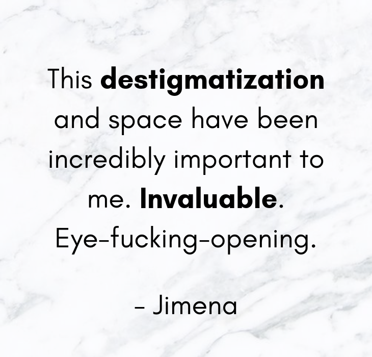 This destigmatization and space have been incredibly important to me. Invaluable.Eye-fucking-opening..png