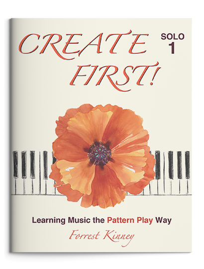 Create First! Solo 1 Piano Book, Forrest Kinney