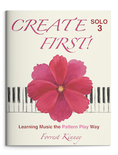 Create First! Solo 3 Piano Book, Forrest Kinney