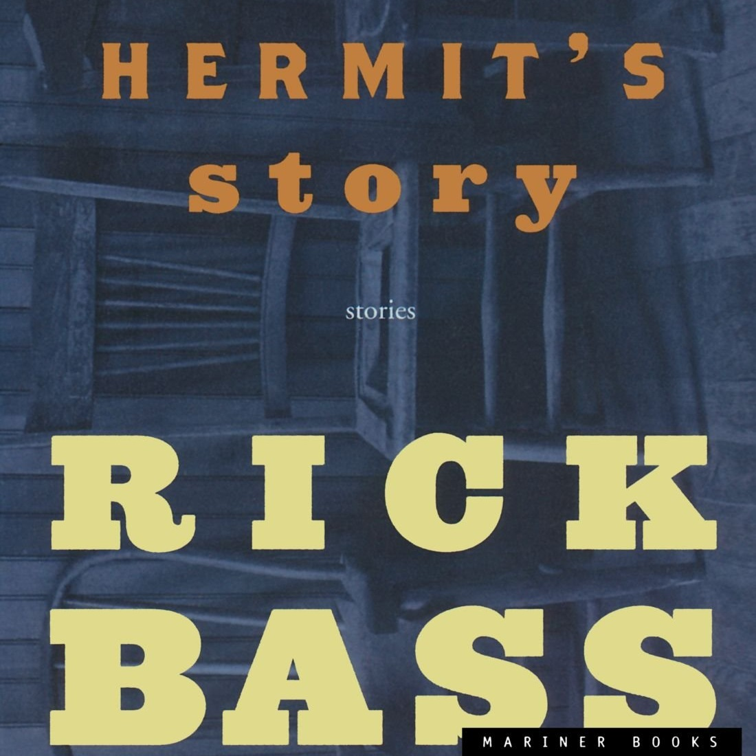 august - Hermit's Story by Rick Bass