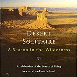 october - Desert Solitaire by Edward Abbey