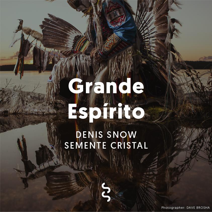 Grande_Espírito_DJ_DENIS SNOW_and_SEMENTE_CRISTAL_photographer_Dave_Brosha.jpg