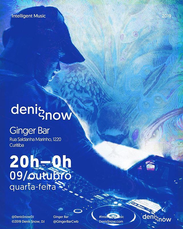 Denis Snow DJ toca no @GingerBarCwb, Curitiba, na próxima quarta-feira, 09 de Outubro das 20h à meia noite. Bem Vindo!!!! ❤️🙏