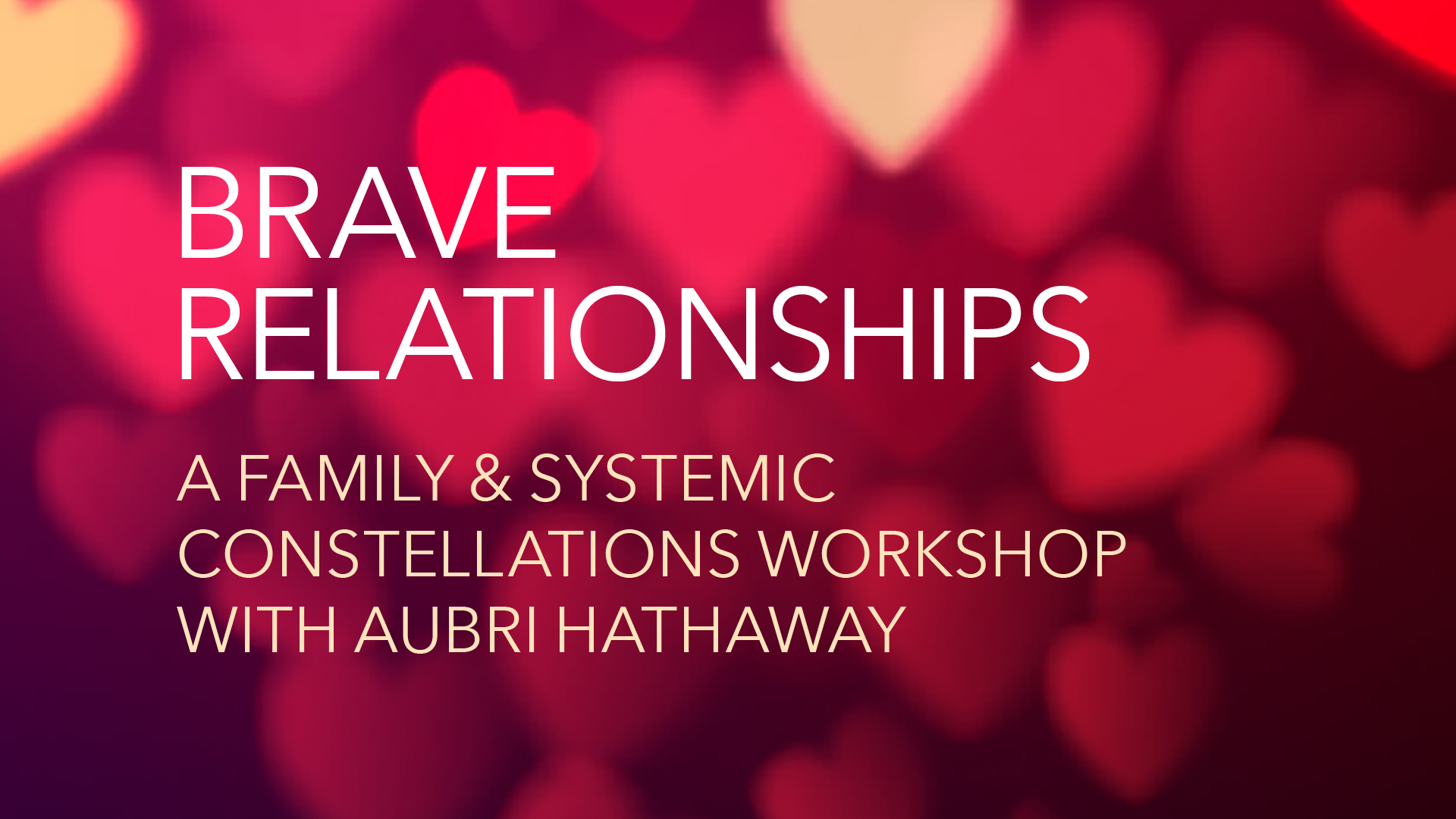 Brave Relationships (16x9 Event Cover).png
