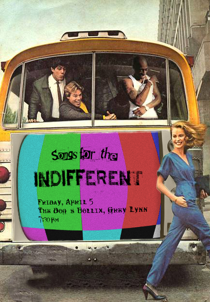 'Songs for the Indifferent' poster