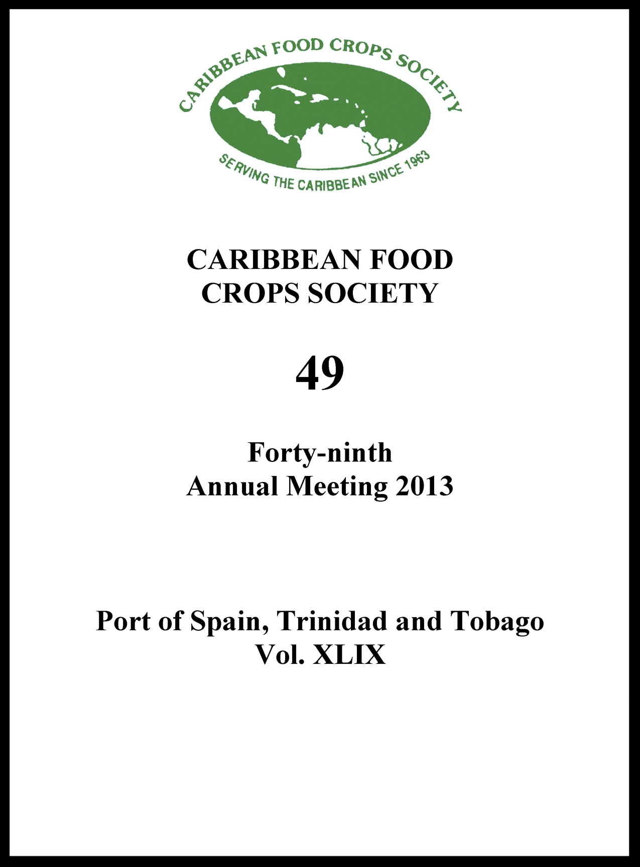 2013, Vol. 49, Port of Spain, TT