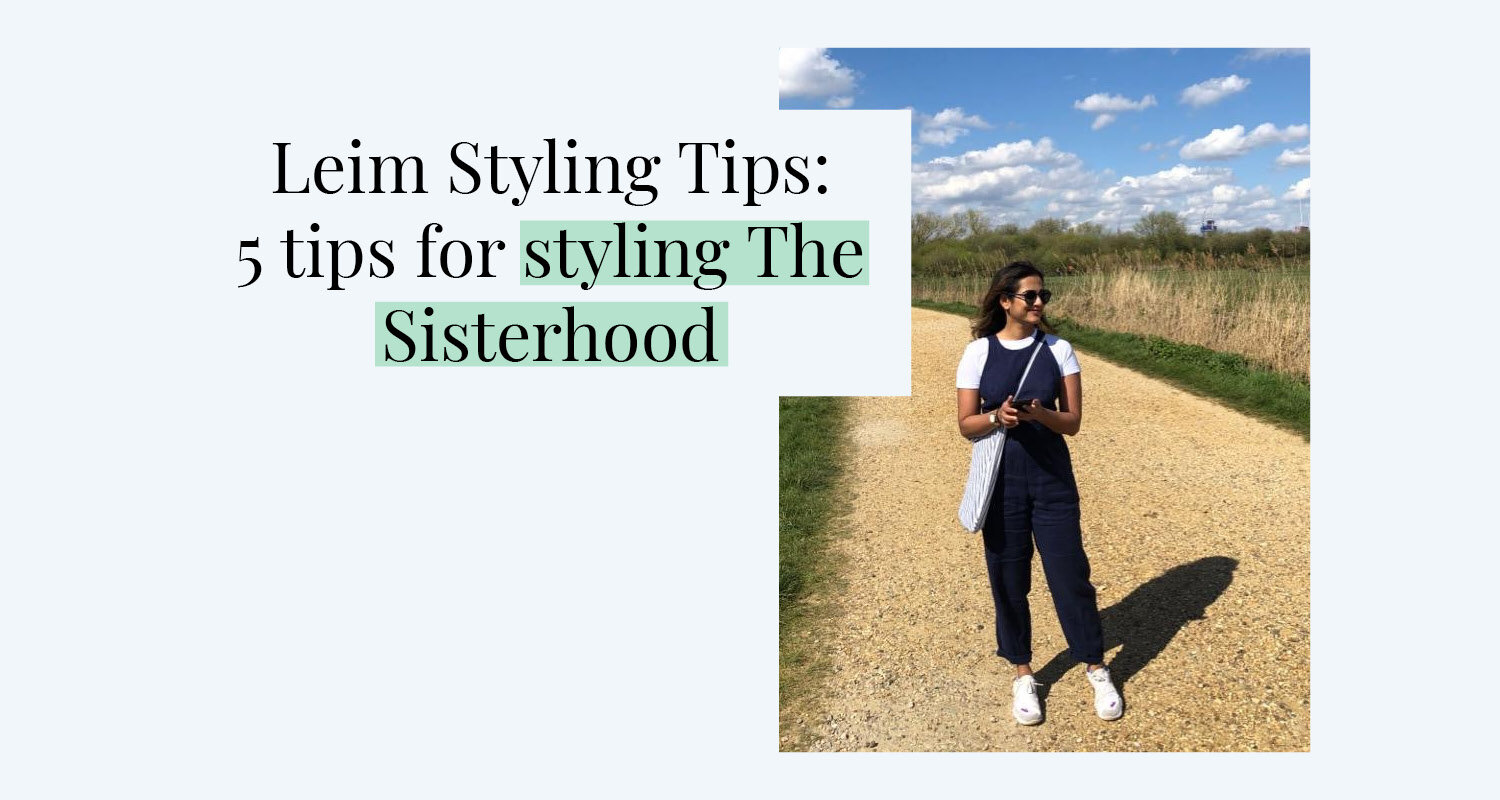 300620_Styling Tips_Sisterhood_Header.jpg