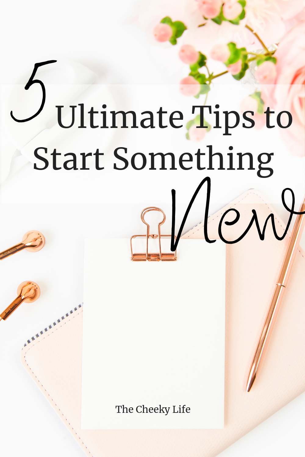 The Ultimate Guide to Starting that New Thing - Pin 3.png