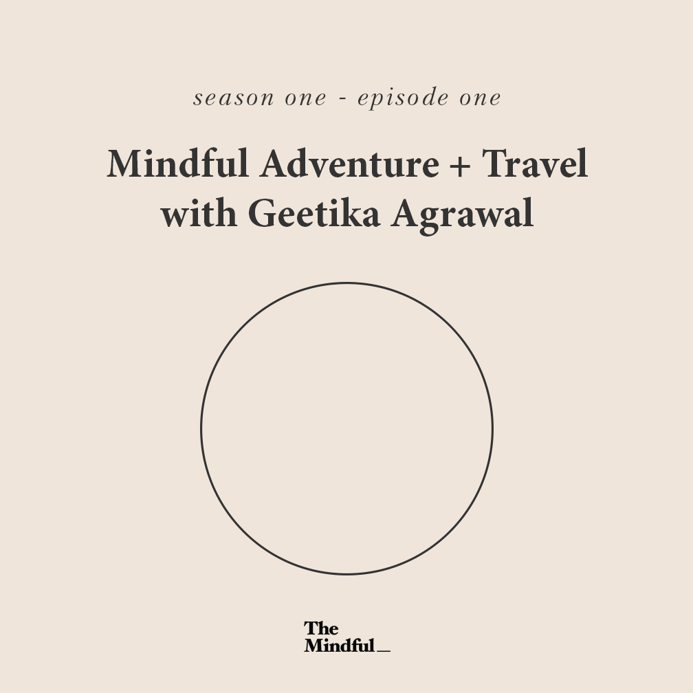 The Mindful Podcast Geetika Agrawal.png