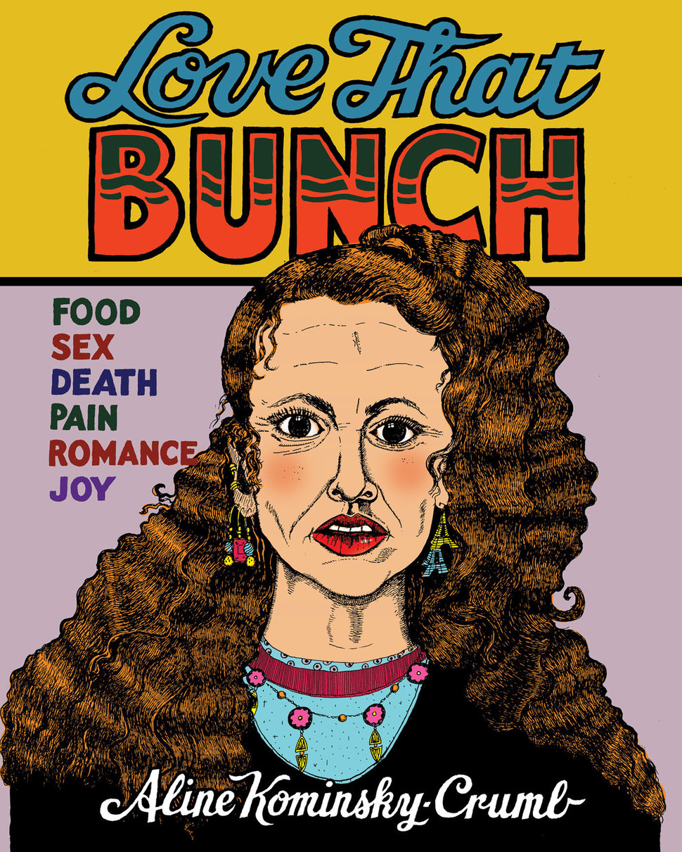 Aline Kominsky-Crumb Is A Horny, Abject Comic Superhero - At 69 years old, she's a certified underground legend, and contemporary female artists are acknowledging her legacy.