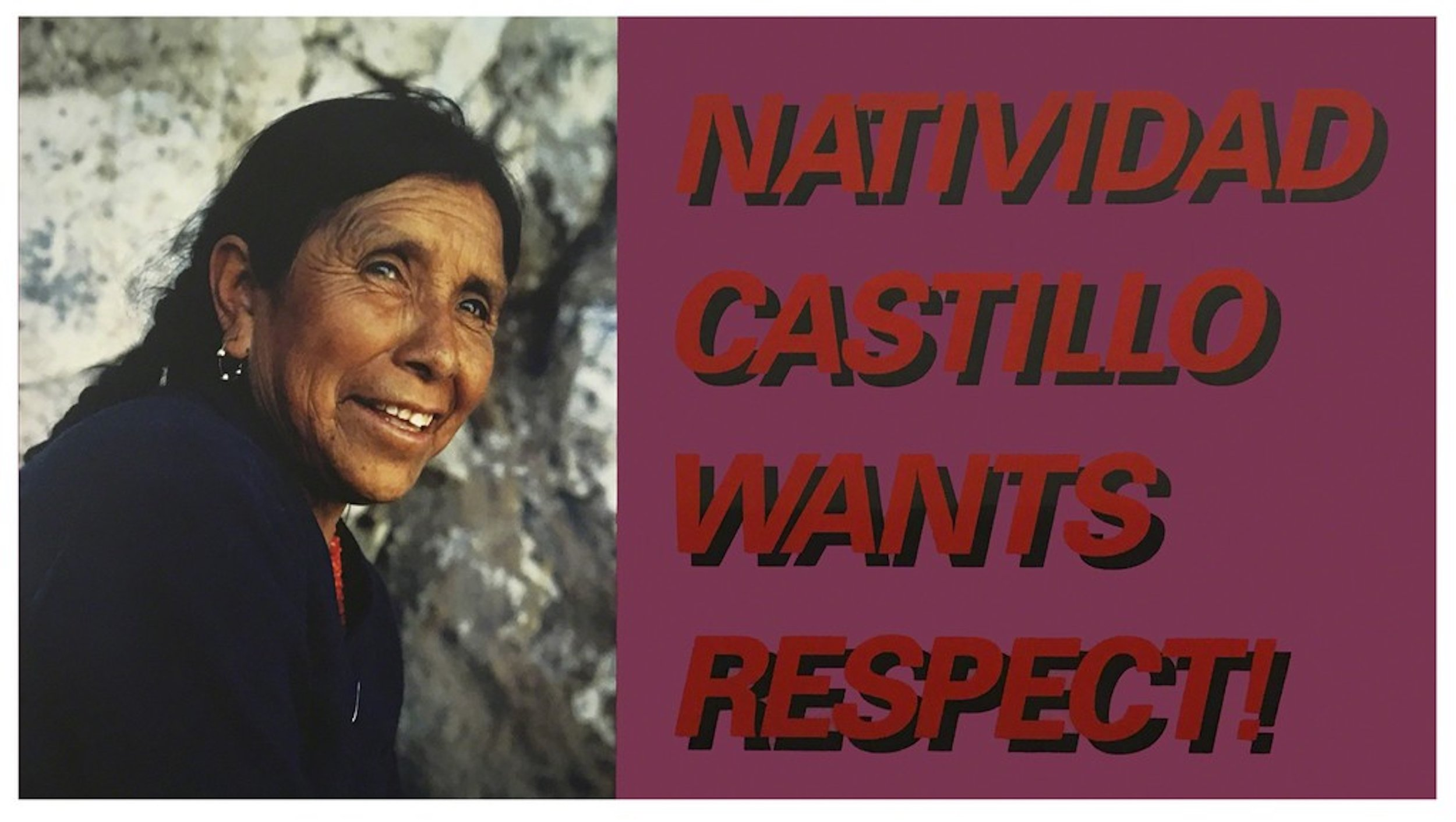 Ken Lum  Natividad Castillo Wants Respect , 1989 plexiglass, chromogenic print, Sintra, and vinyl 38 5/8 x 70 x 2 in (98 x 177.8 x 5.1 cm)