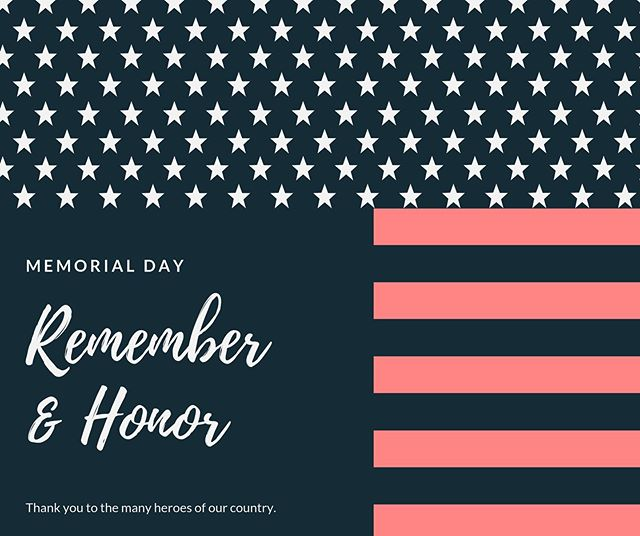 """""""How important it is for us to recognize and celebrate our heroes and she-roes."""" — #MayaAngelou  Wishing you all a very safe and thoughtful #MemorialDay. 🇺🇸"""