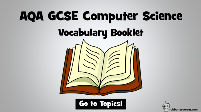 AQA GCSE Computer Science Vocabulary Booklet - £3.45