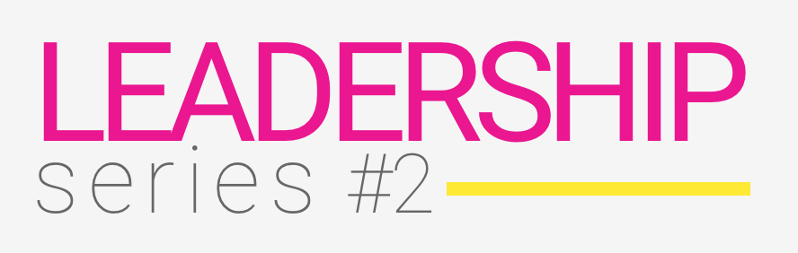 leadership series #2