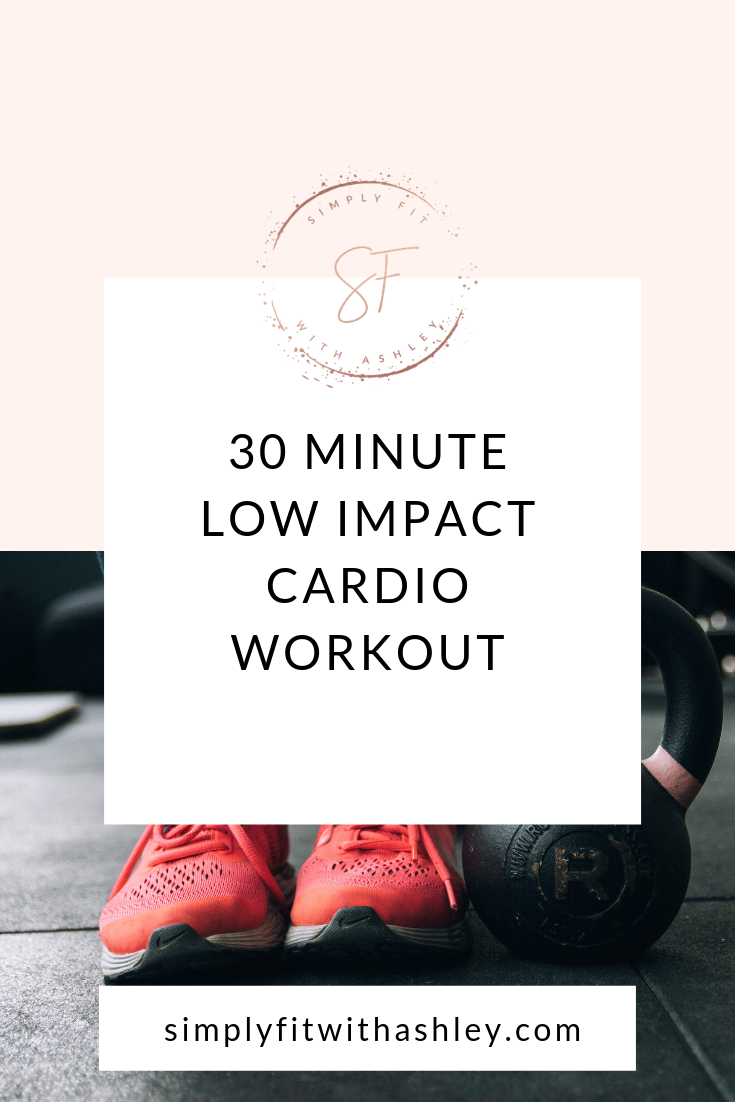 30 Minute Low Impact Cardio Workout.png