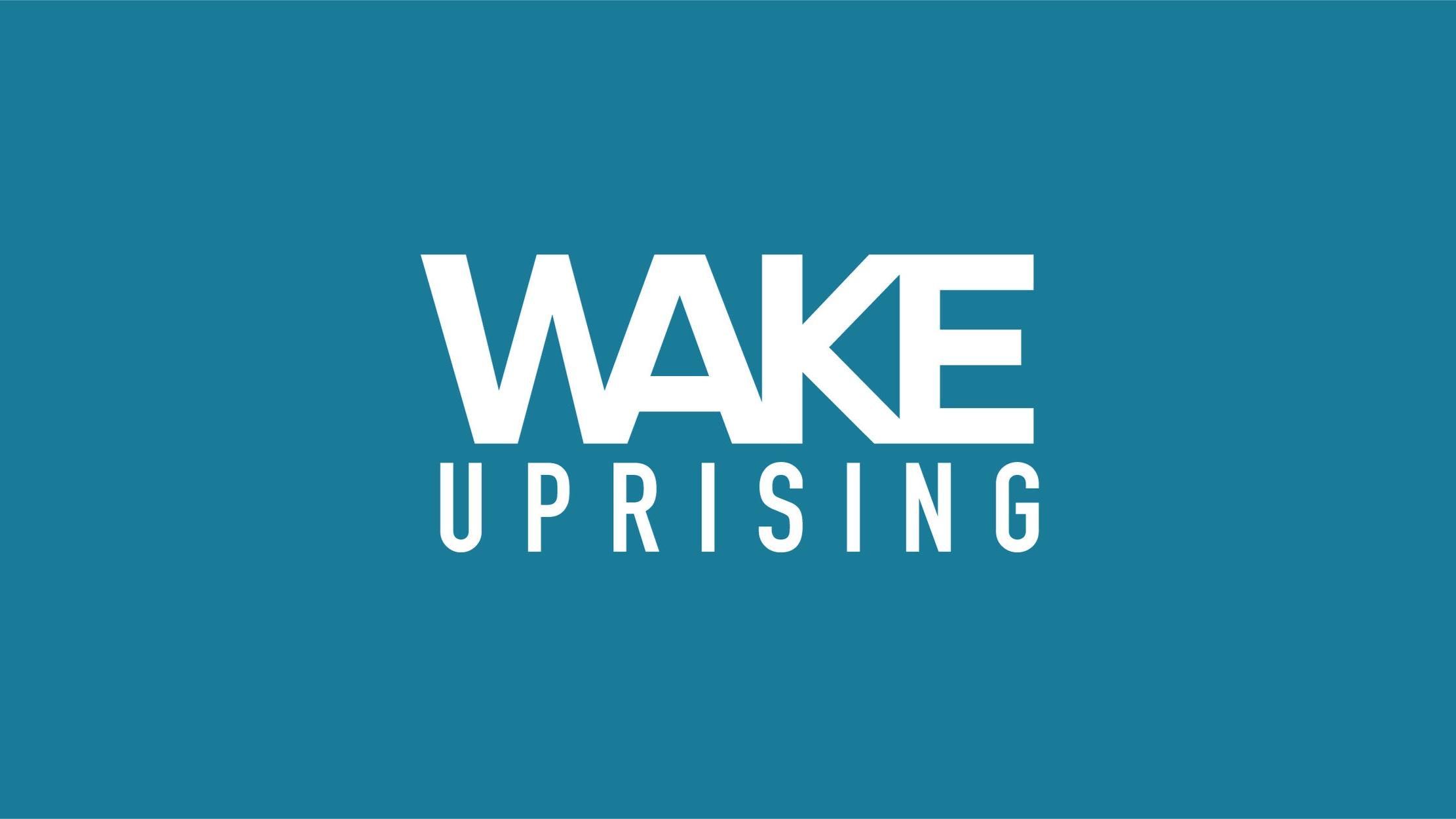 WAKE+Uprising+1-05.jpg