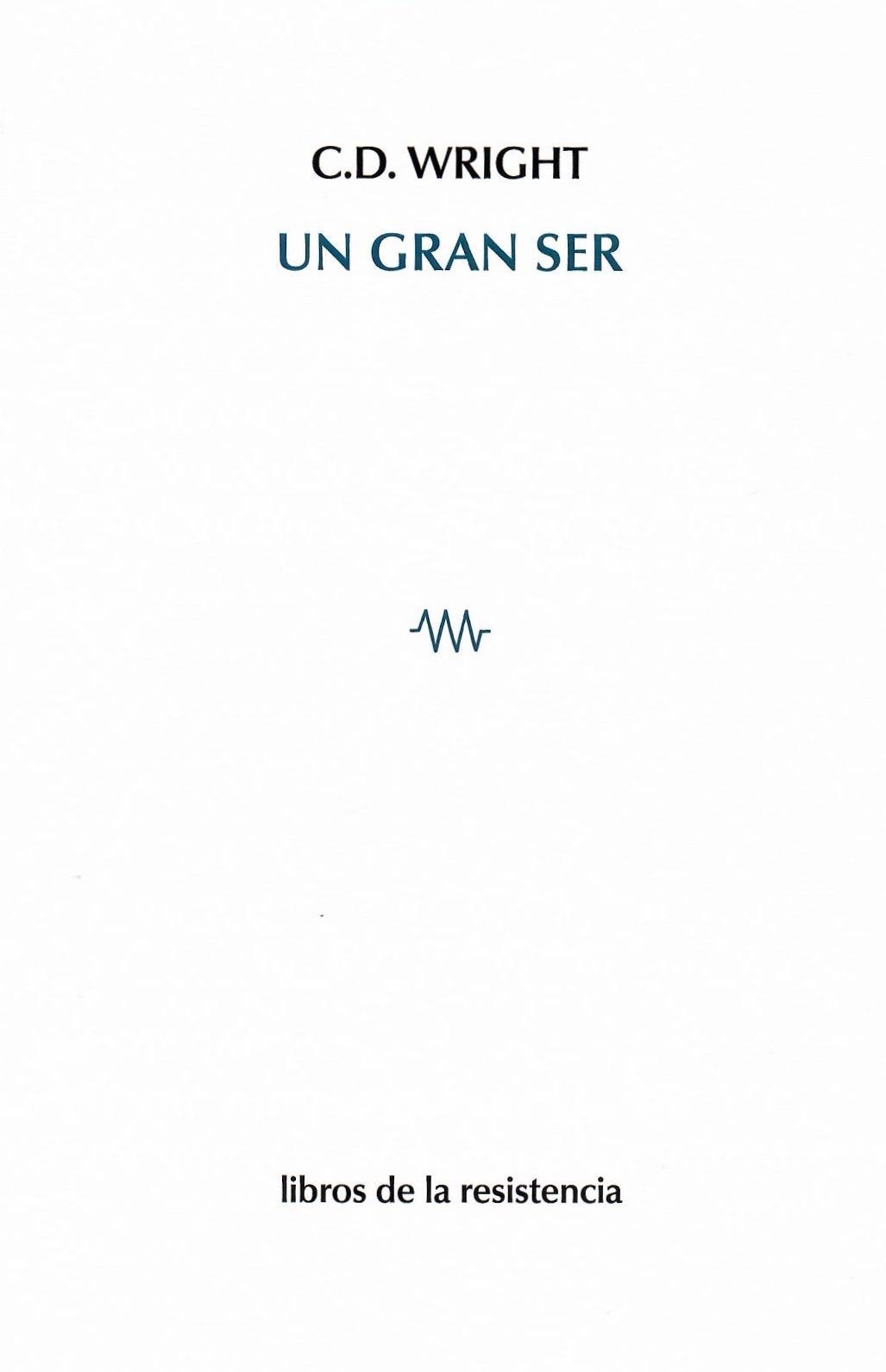 Translated into Spanish by Antonio Alarcón Libros de Resistencia (Madrid, 2018)