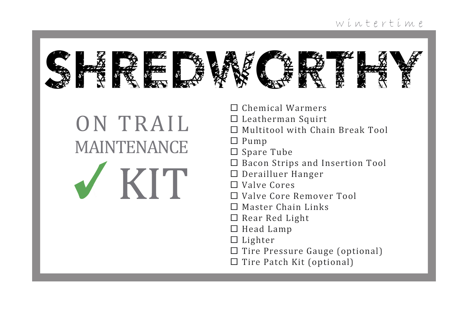 Winter riding trail maintenance kit