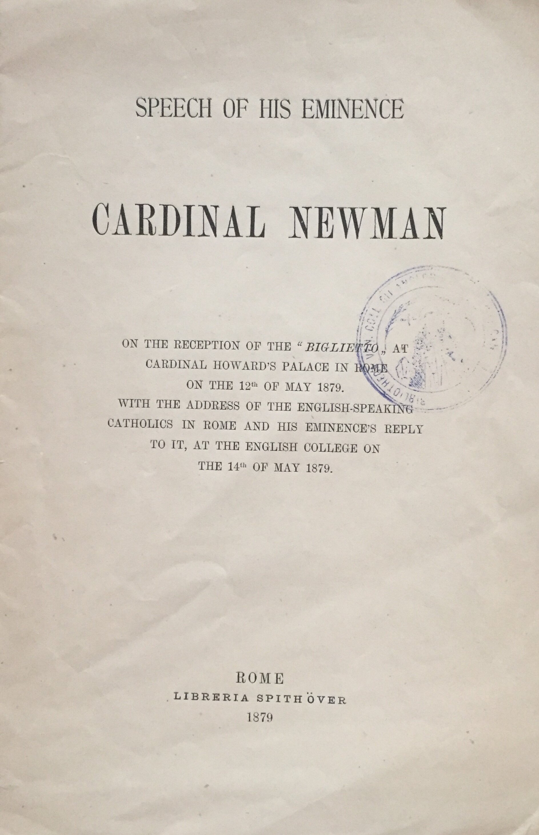 Copy of the text of John Henry Newman's thank-you speech given at the Venerable English College, 14 May 1879.    AVCAU, Newman Collection