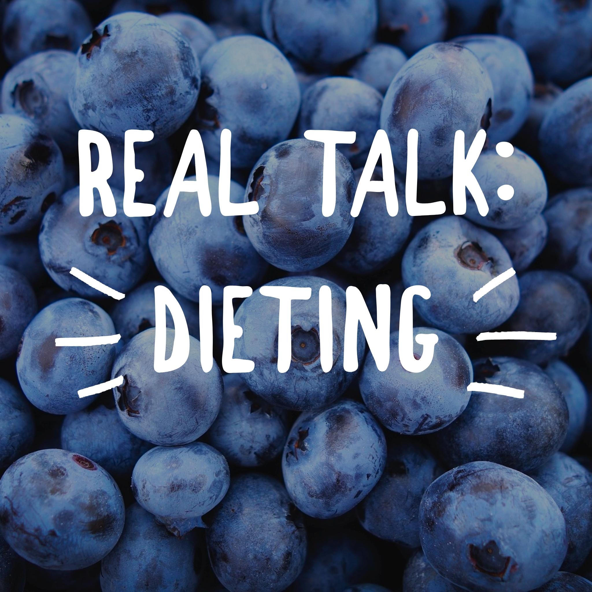 Real talk dieting (wordswag).jpg
