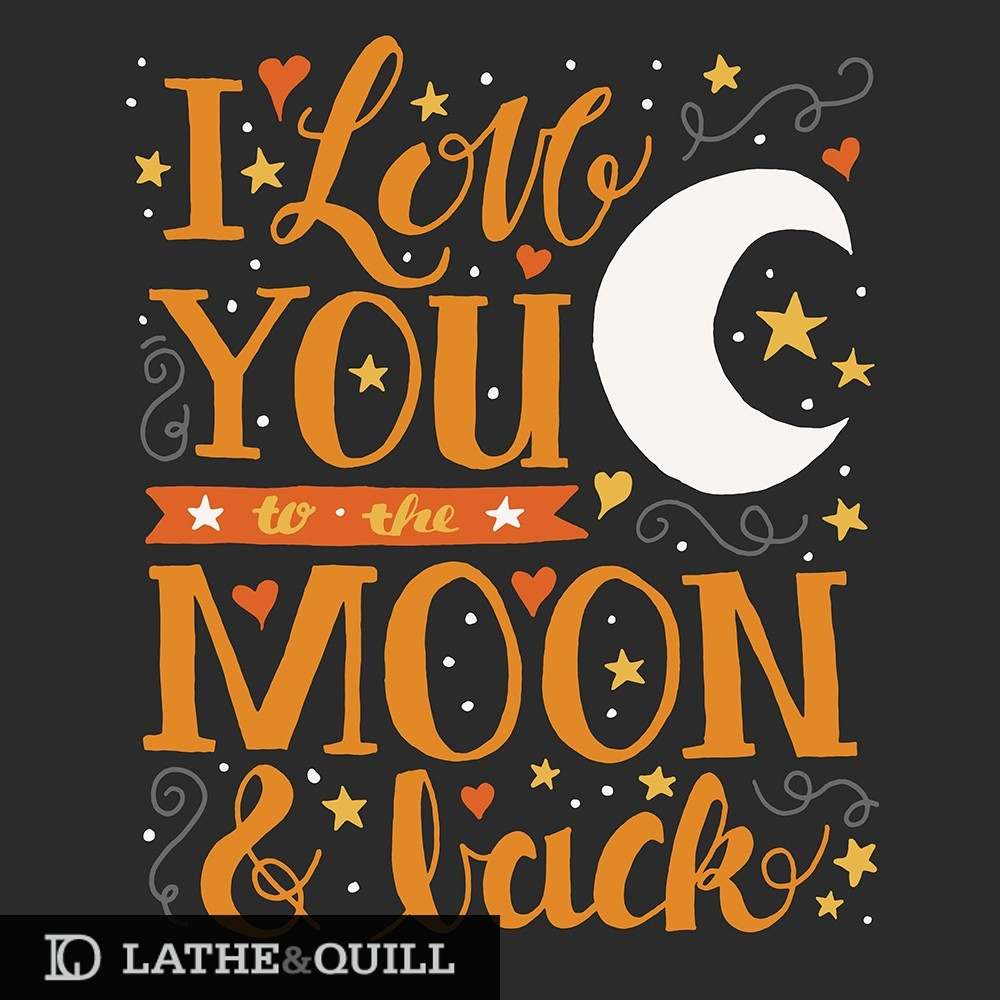 dark colors for the i love you to the moon and back