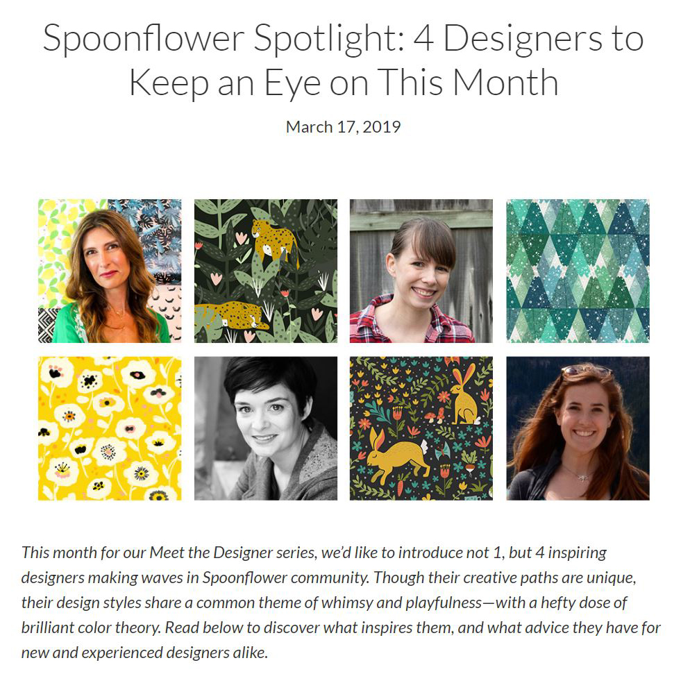 Meghan was one of 4 featured designers on Spoonflower for the month of march. Very exciting news!
