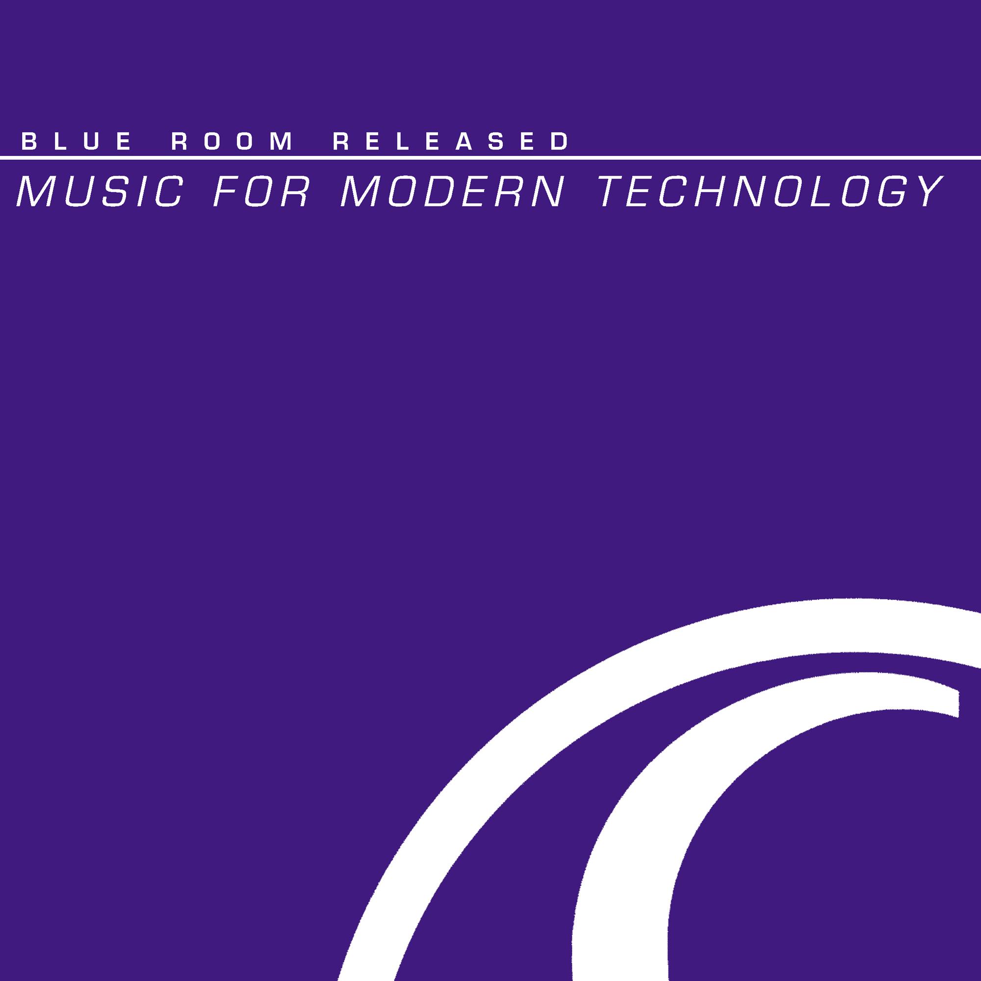 Music For Modern Technology - BLUE ROOM RELEASED 2001