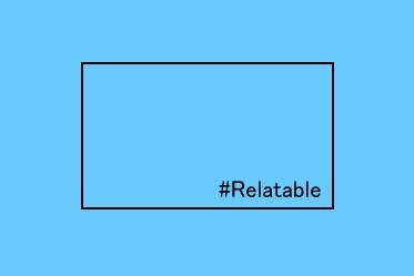 #Relatable Promo Image.jpg