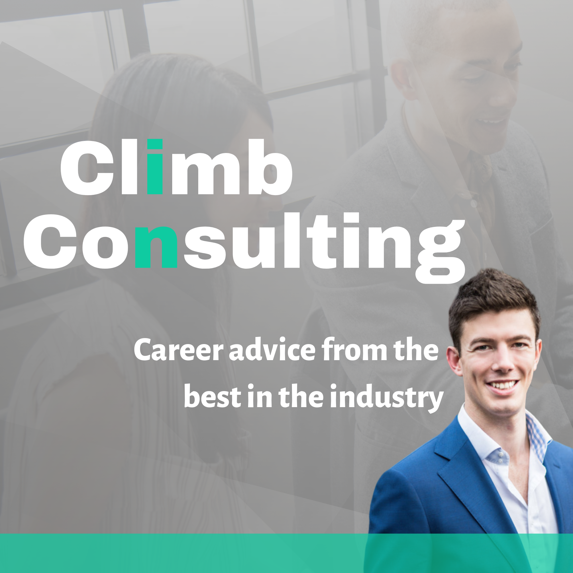 Our Director's podcast, Climb in Consulting. Click to find out more