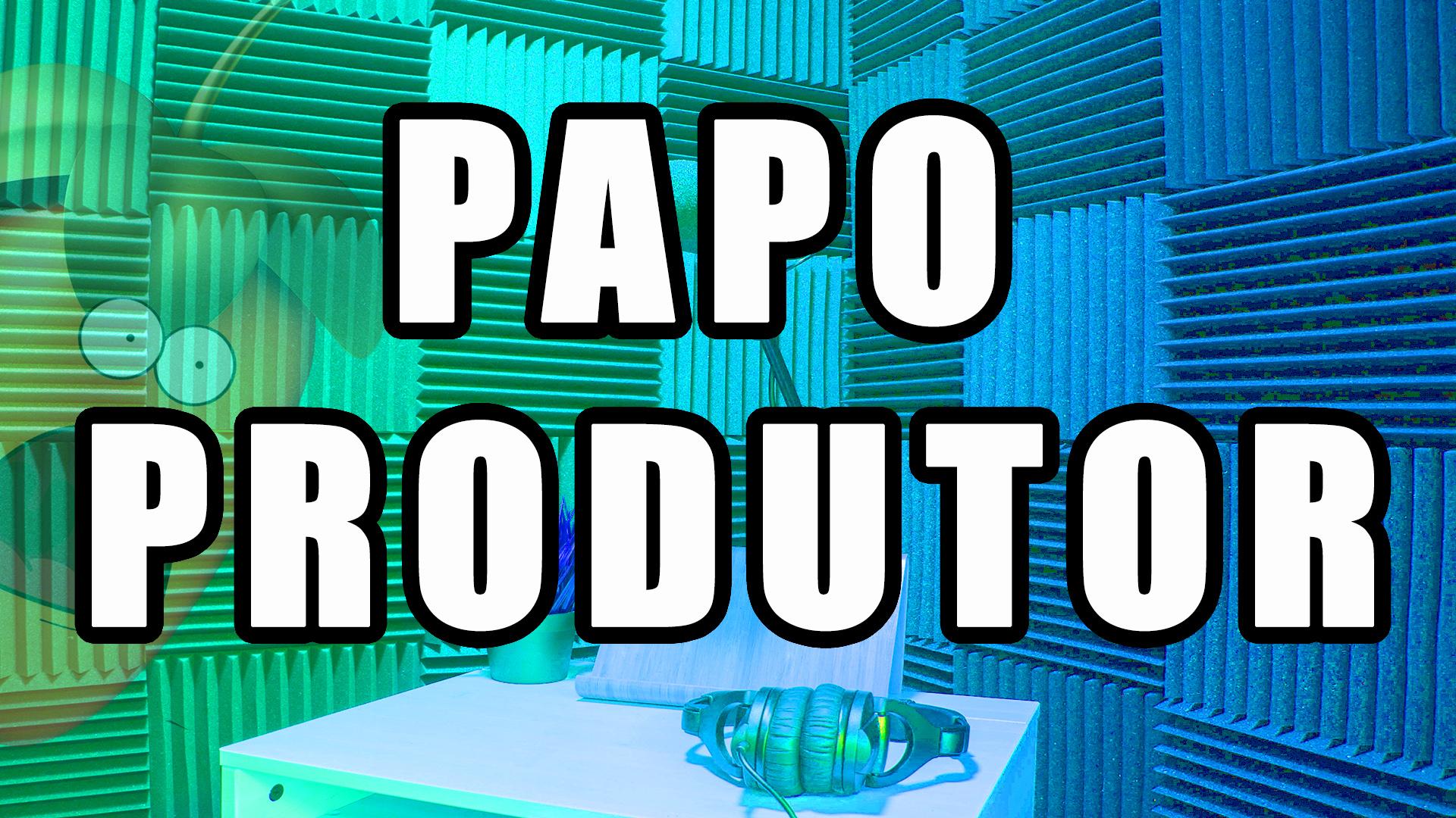 Papo Produtor - onde expresso minhas opiniões