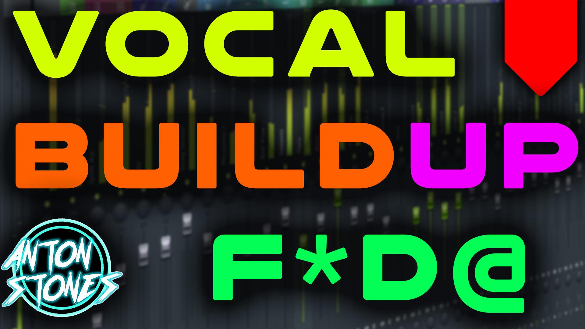 vocal build.jpg