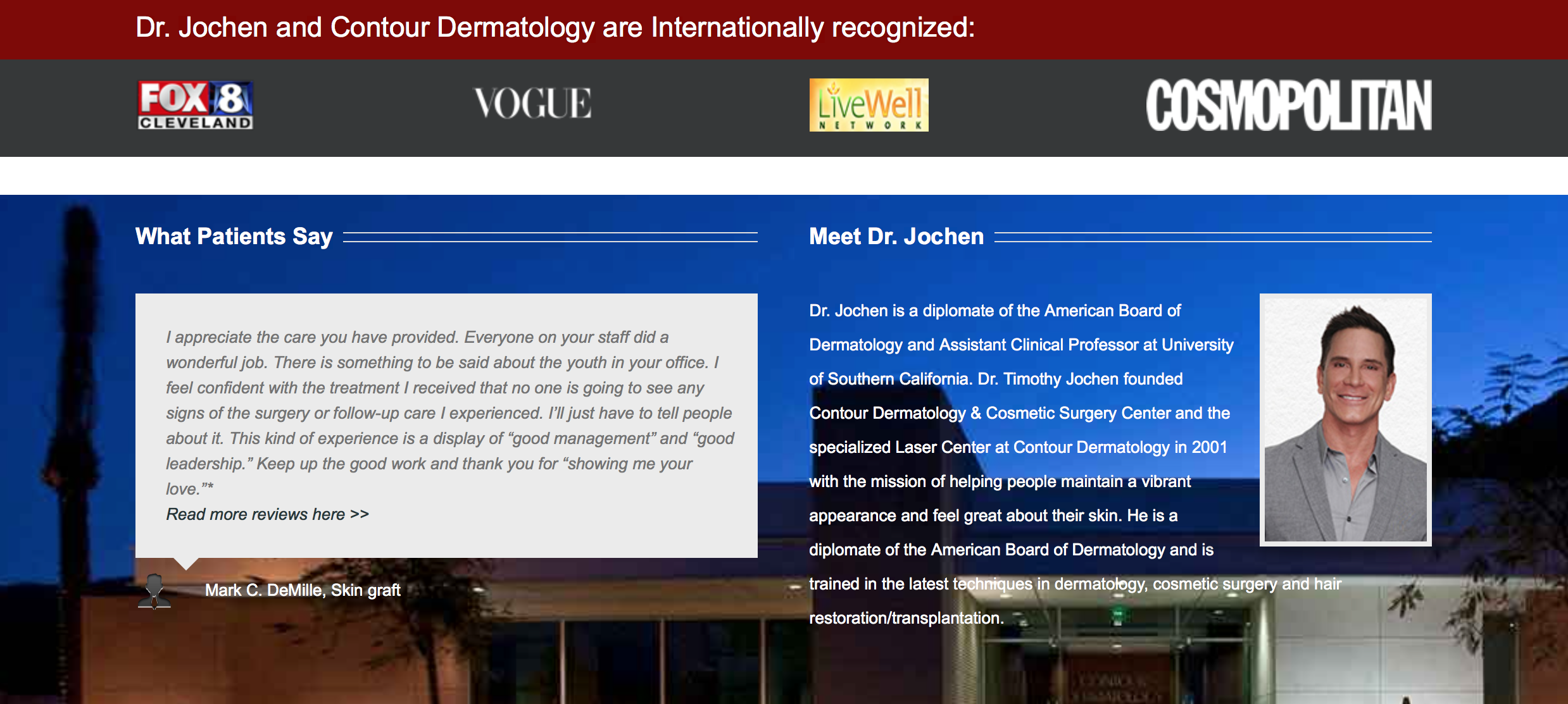 A top dermatology website is contour dermatology.