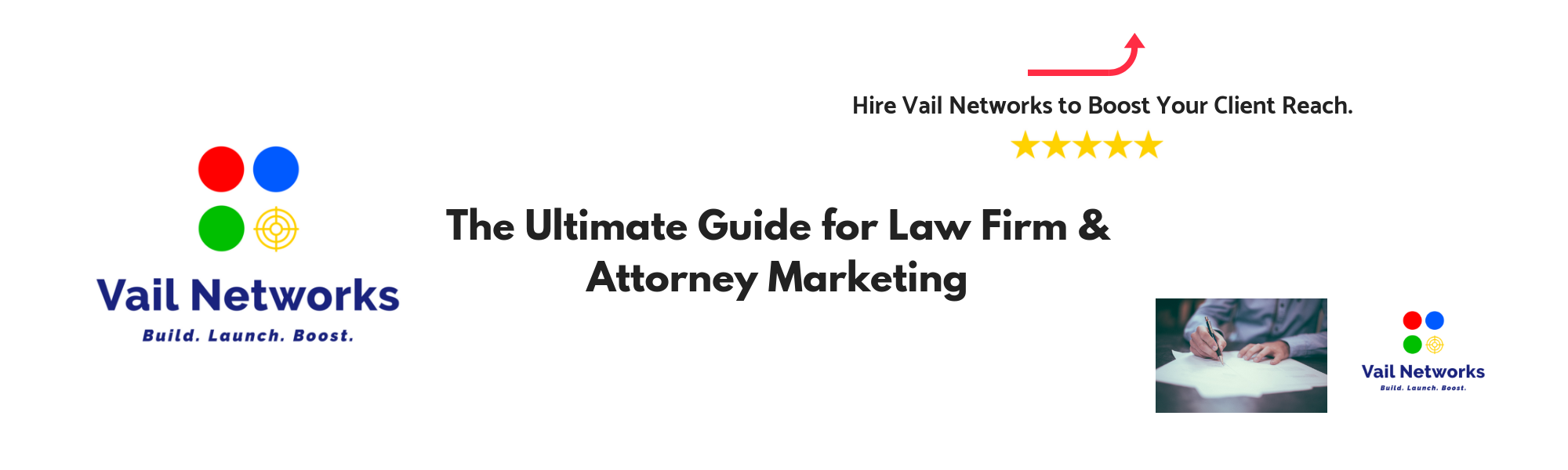 The Ultimate Guide for Attorneys and Law Firm Marketing and