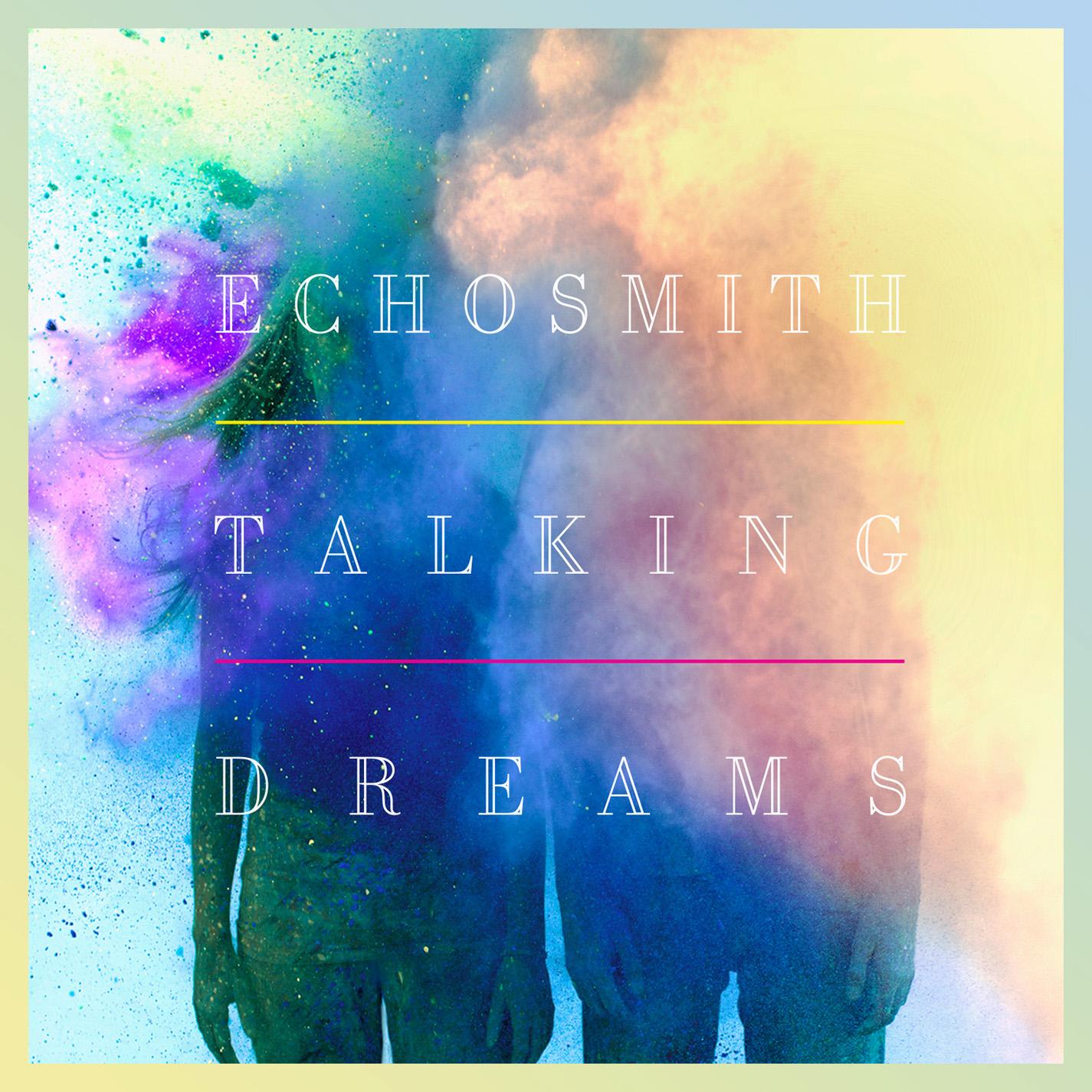 echosmith_talking_dreams_cover_art1.jpg