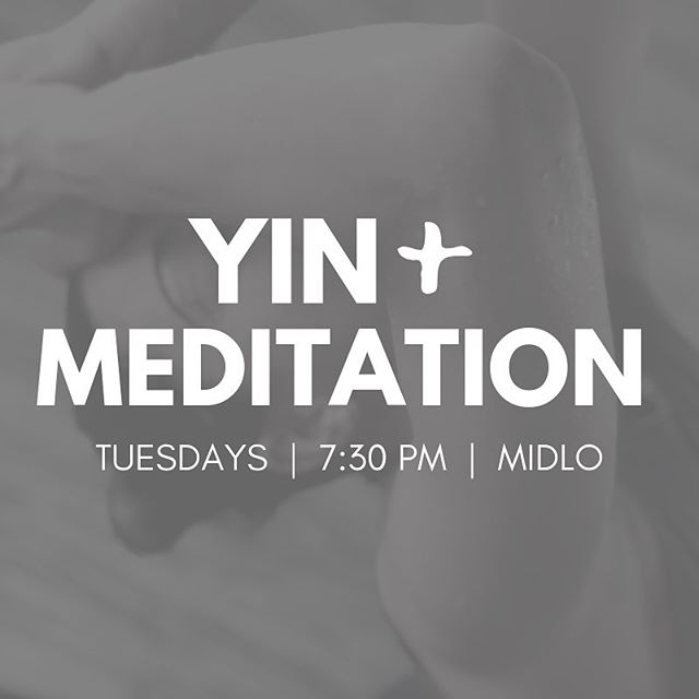 TONIGHT ✨ Our new Yin + Meditation class starts at Midlo today at 7:30 PM. This class incorporates Yin yoga and restorative postures, meditation, mindfulness, and breath work into one calming and balancing experience. You don't want to miss it!