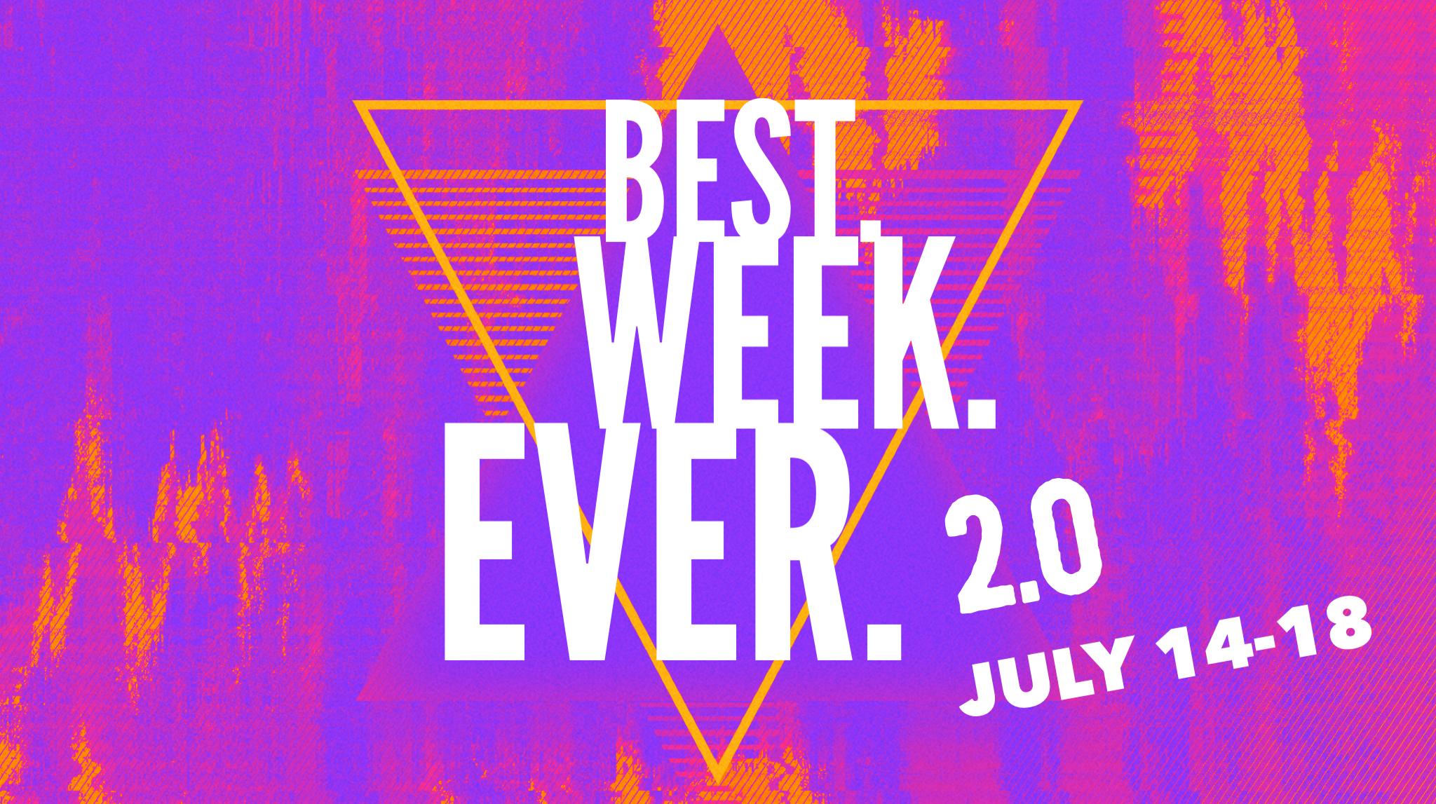 Best. Week. Ever. 2.0