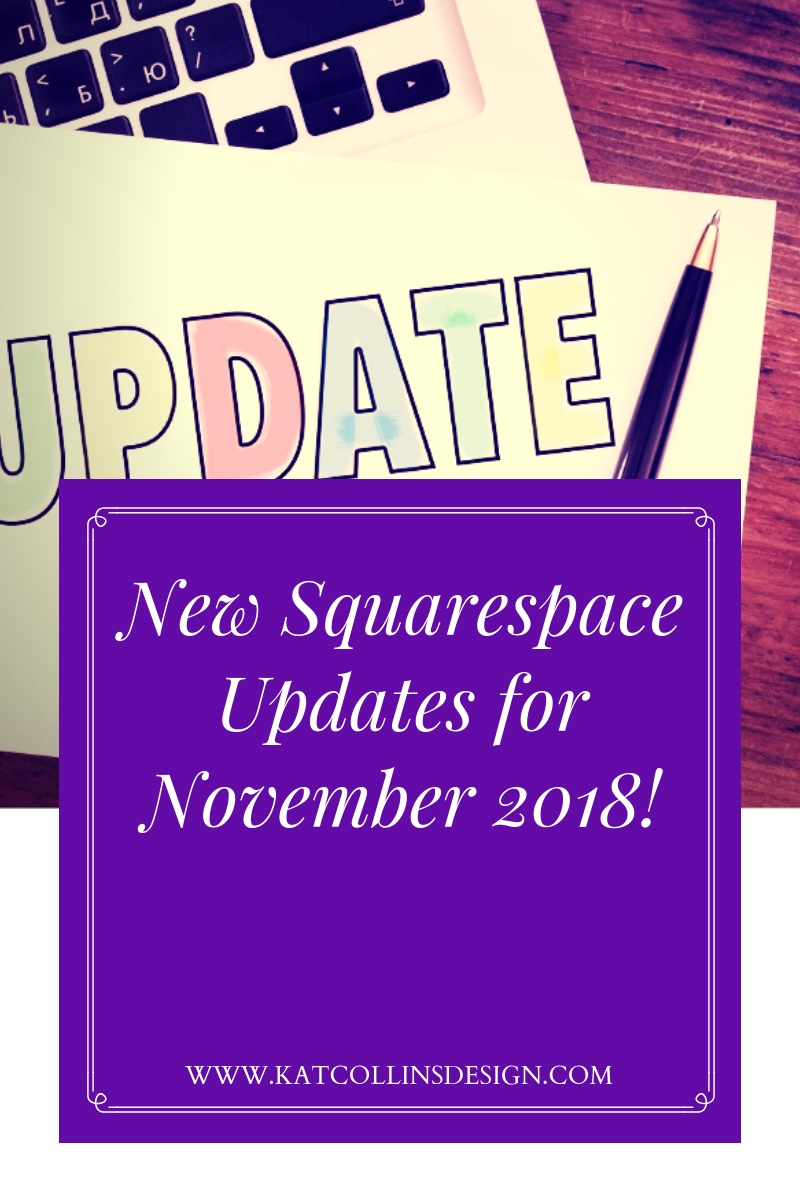 Squarespace November 2018 Updates