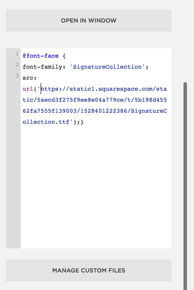 Squarespace Custom CSS Editor add a custom font to Squarespace