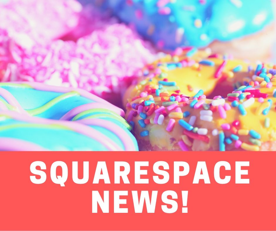Squarespace news, version 7.1 is now live