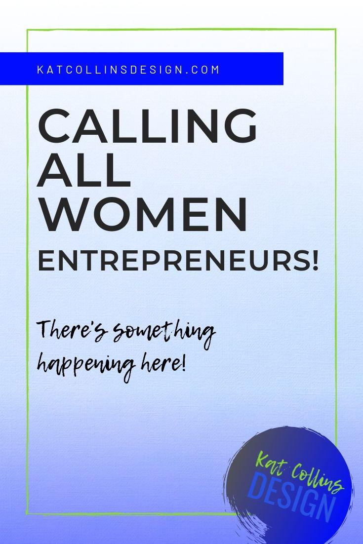 Call All Women Entrepreneurs! Branding and web design for women entrepreneurs.