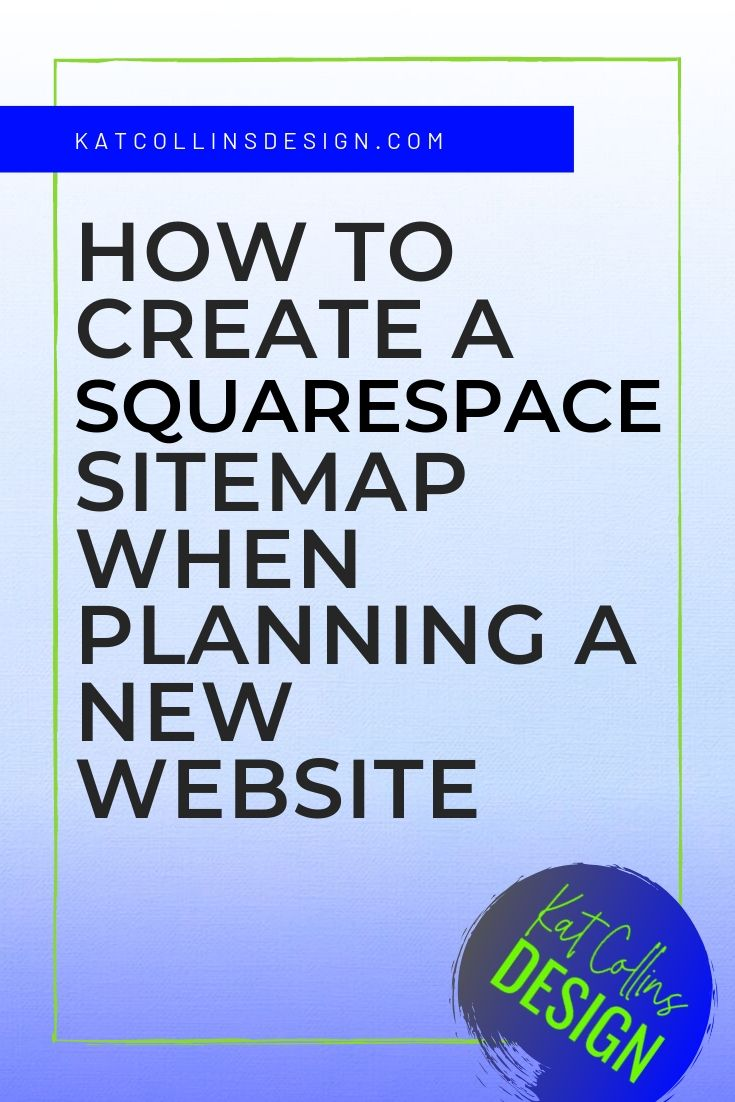 How to create a squarespace sitemap when planning a new website and a free sitemap template.