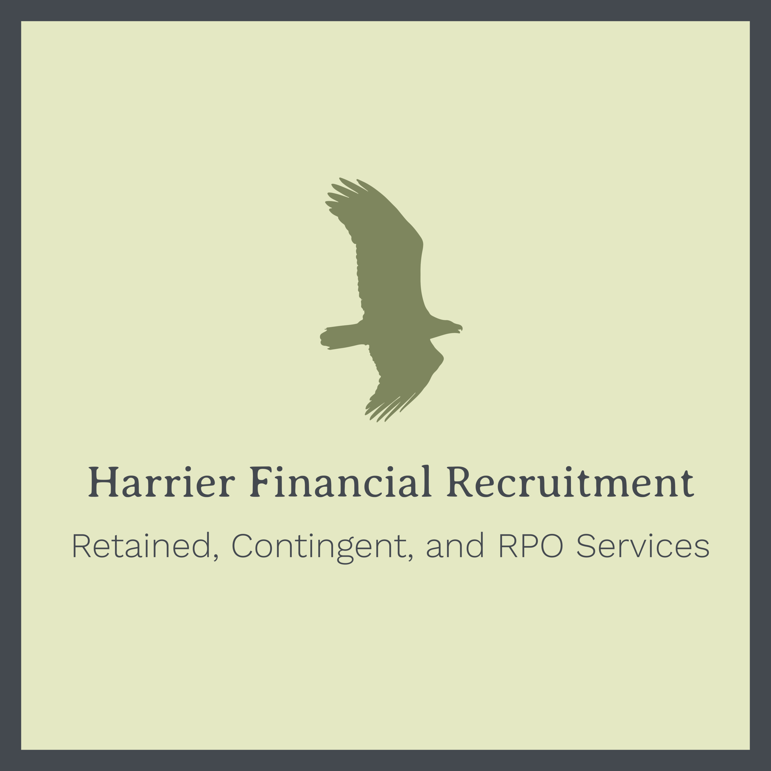 Harrier Financial Recruitment - Harrier Financial Recruitment™ provides finance, tax, accounting and audit professionals through either retained, contingent, or RPO delivery methods.