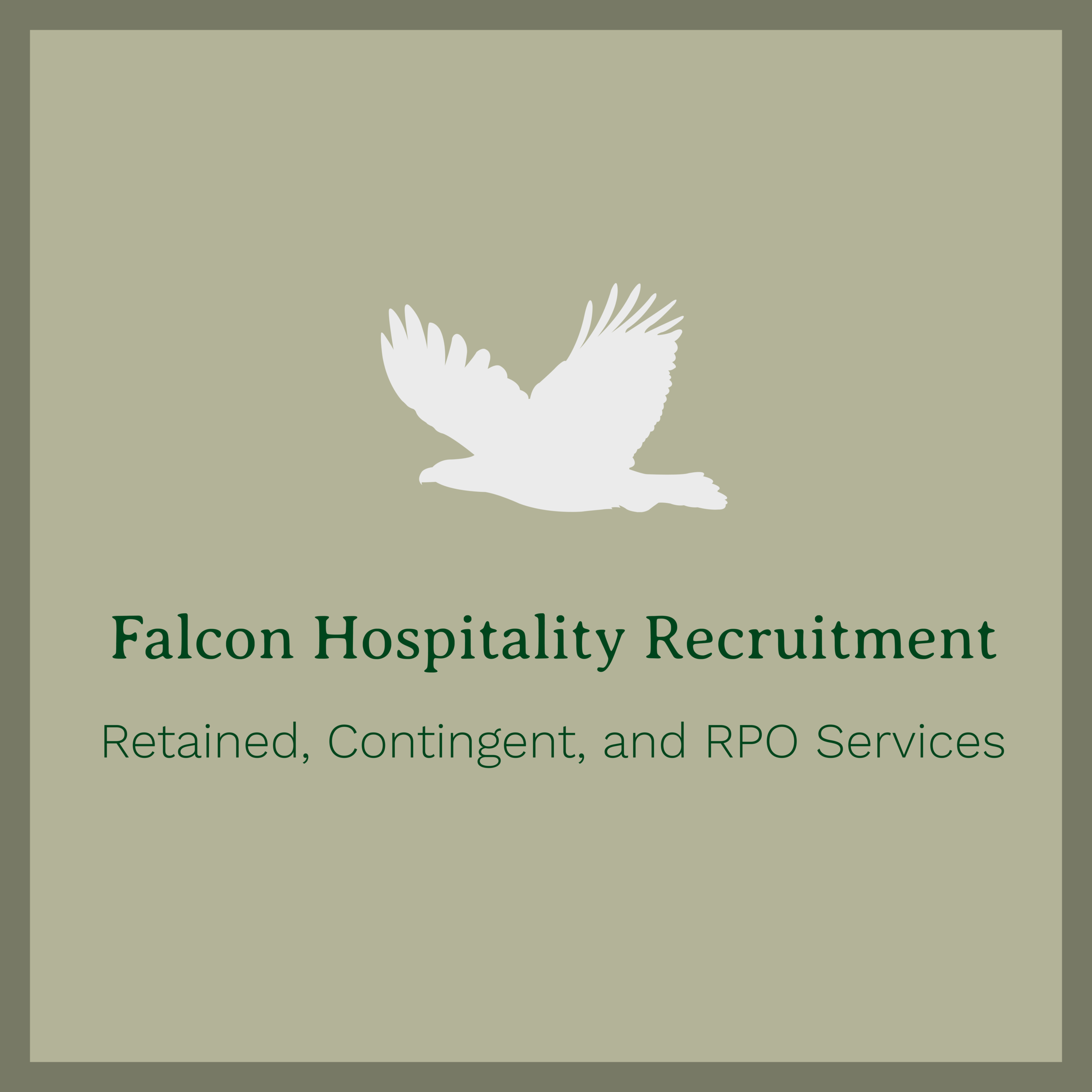 Falcon Hospitality Recruitment - Falcon Hospitality Recruitment™ provides talent for the Food and Beverage, Travel, Tourism, Lodging, and Recreation sectors of the hospitality industry through either retained, contingent, or RPO delivery methods.